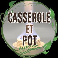 Casserole et Pot